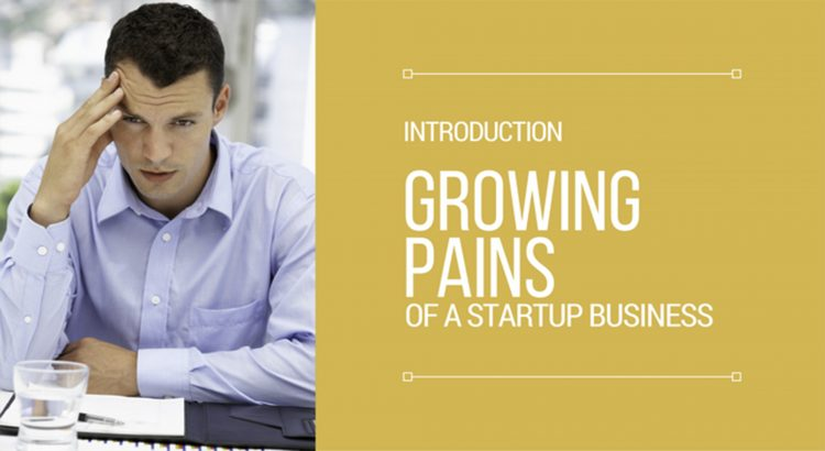 Growing pains of startup business
