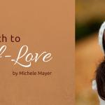 The Path to Self-Love