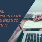 Personal Development and Why You Need to Invest In It