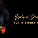 Richard Branson's Top 10 Disney Quotes