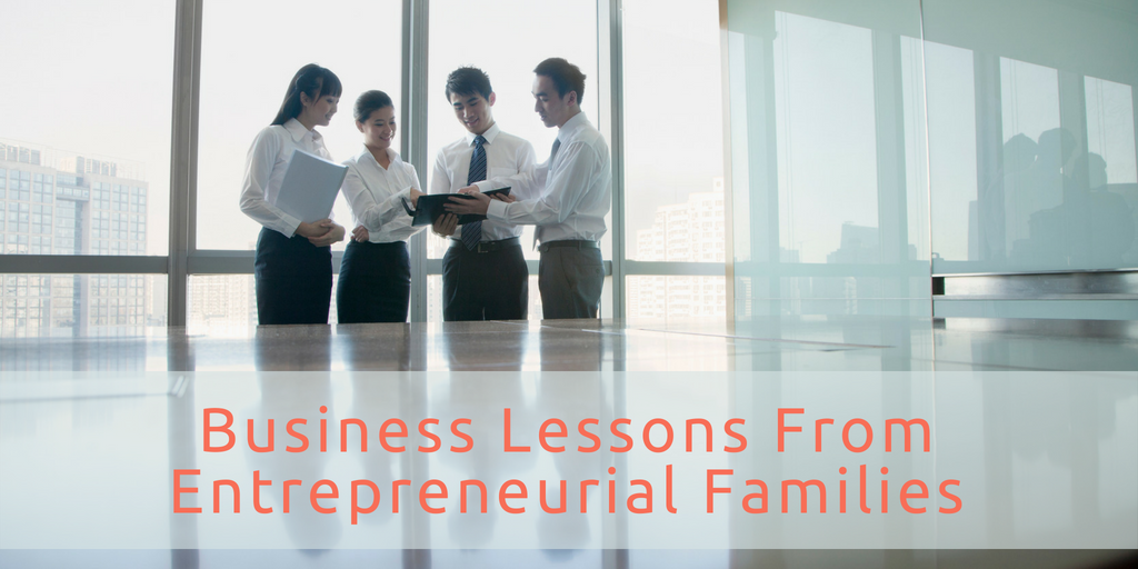 Business Lessons From Entrepreneurial Families