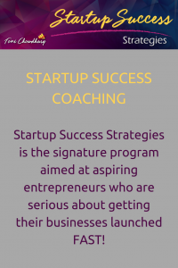Toni Chowdhury - Startup Success Strategies Business Coaching